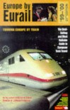 Europe by Eurail 1999-2000: Touring Europe by Train - Laverne Ferguson