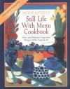 Still Life with Menu Cookbook - Mollie Katzen