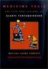 Medicine Trail: The Life and Lessons of Gladys Tantaquidgeon - Melissa Jayne Fawcett