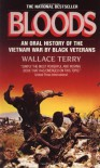 Bloods: An Oral History of the Vietnam War by Black Veterans - Wallace Terry