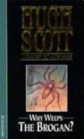 Why Weeps the Brogan? - Hugh Scott