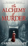 The Alchemy of Murder - Carol McCleary