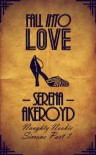 Fall Into Love - Serena Akeroyd