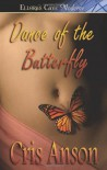 Dance of the Butterfly - Cris Anson