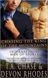 Chasing the King of the Mountains - T.A. Chase, Devon Rhodes