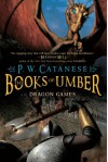 Dragon Games - P.W. Catanese