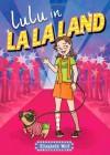 Lulu in LA LA Land - Elisabeth Wolf