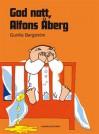 God Natt Alfons Åberg - Gunilla Bergström