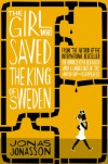 The Girl Who Saved the King of Sweden - Rachel Wilson-Broyles, Jonas Jonasson