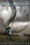 Wind Warrior (World Aflame) - Jon Messenger