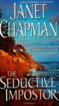 The Seductive Impostor - Janet Chapman