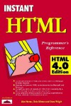 Instant HTML Programmer's Reference, HTML 4.0 Edition - Steve Wright, Chris Ullman, Steven Wright