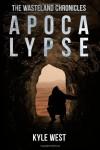 Apocalypse  - Kyle West