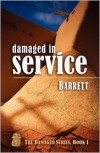 Damaged in Service - Barrett