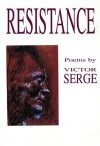 Resistance - Victor Serge, James Brook, Richard Greeman