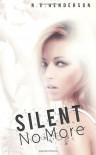 Silent No More - N.E. Henderson