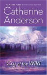 Cry Of The Wild (Harlequin Romantic Suspense) - Catherine Anderson