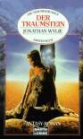 Der Traumstein (Die träumende Welt #1) - Jonathan Wylie