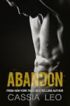 Abandon - Cassia Leo