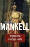 Wspomnienia brudnego anioła - Ewa Wojciechowska, Henning Mankell