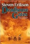 Deadhouse Gates (Malazan Book of the Fallen, #2) - Steven Erikson