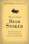 The Lost Novels of Bram Stoker - Bram Stoker, Robert Eighteen-Bisang
