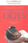 Ugly - Constance Briscoe