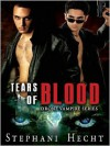 Tears of Blood - Stephani Hecht