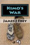 Kimo's War - James J. Frey