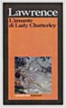 L'amante di Lady Chatterley - D.H. Lawrence