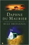 Rule Britannia - Daphne du Maurier,  Foreword by Ella Westland