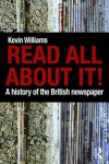 History of British Newspaper - Kevin Williams, Williams Kevin