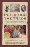 Inheriting the Trade: A Northern Family Confronts Its Legacy as the Largest Slave-Trading Dynasty in U.S. History - Thomas Norman DeWolf