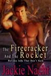 The Firecracker and the Rocket - Jackie Nacht