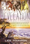 Revelation: The Way It Happened - Lee Harmon