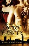 His Secret Dancer - Faberge Nostromo