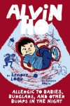 Alvin Ho: Allergic to Babies, Burglars, and Other Bumps in the Night - Lenore Look, LeUyen Pham