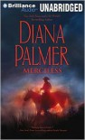 Merciless (Audiobook Unabridged) - Diana Palmer, Phil Gigante