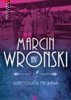 Skrzydlata trumna - Marcin Wroński