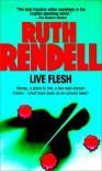 Live Flesh - Ruth Rendell