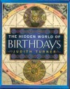 Hidden World of Birthdays - Judith Turner