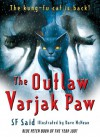The Outlaw Varjak Paw - S.F. Said, Dave McKean