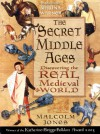 The Secret Middle Ages - Malcolm Jones