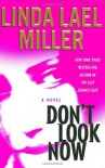 Don't Look Now  - Linda Lael Miller