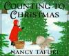 Counting to Christmas - Nancy Tafuri