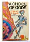 A Choice of Gods - Clifford D. Simak