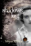 Shadows Lost (Volume 3) - Melyssa Williams