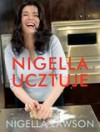 Nigella ucztuje - Nigella Lawson