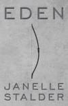 Eden - Janelle Stalder