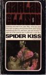 Spider Kiss - Harlan Ellison